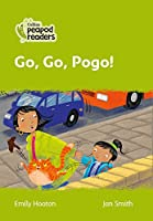 Level 2 - Go, Go, Pogo! (Collins Peapod Readers)