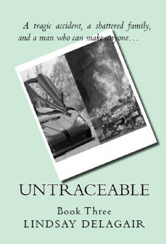 Untraceable Untouchable Book 3 Kindle Edition By Delagair Lindsay Literature Fiction Kindle Ebooks Amazon Com