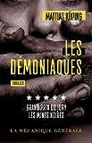 Les Démoniaques - La mécanique générale - 19/04/2018