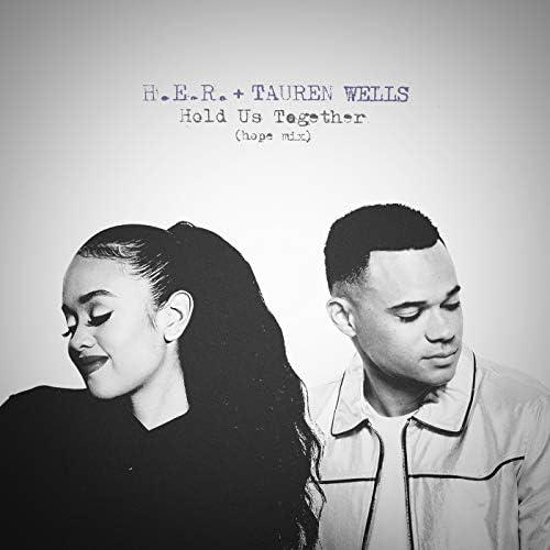 H.E.R.  & Tauren Wells