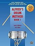 Alfred's Drum Method, Book 1 by Sandy Feldstein (1987-07-01)