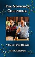 The Novichok Chronicles