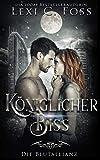 Königlicher Biss: Vampir Liebesroman (Die Blutallianz 2)