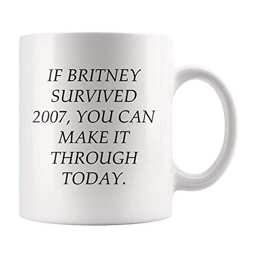 N\A Taza de café Britney Spears // BFF Gift // Adulting // Cute Mugs Funny // Si Britney sobrevivió en 2007, Puede Sobrevivir Hoy
