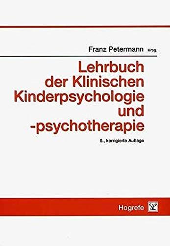 Lehrbuch der Klinischen Kinderpsychologie und -psychotherapie