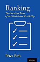 Ranking: The Unwritten Rules of the Social Game We All Play