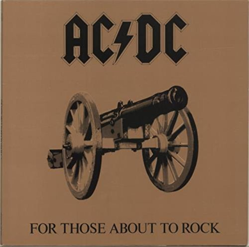 FOR THOSE ABOUT TO ROCK/LET THERE BE ROCK VINYL 12