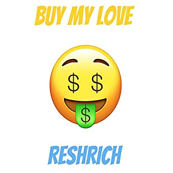 Buy My Love