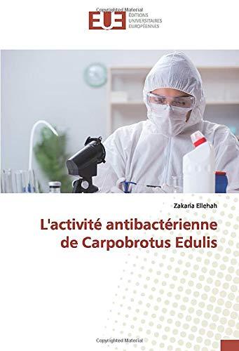 L'activité antibactérienne de Carpobrotus Edulis