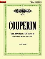 Les Baricades Mistérieuses -Second Livre de pièces de clavecin (1717)-: Partitur fuer Klavier