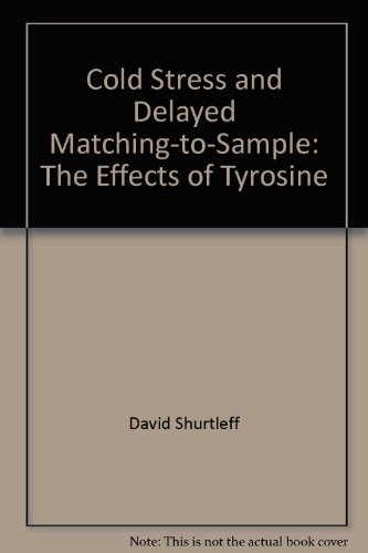 Cold Stress and Delayed Matching-to-Sample: The Effects of Tyrosine