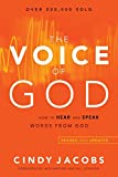 Voice of God: How to Hear and Speak Words from God
