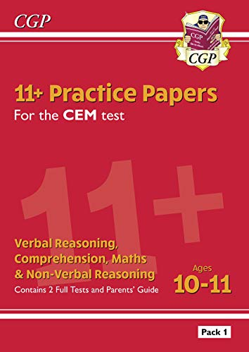 11+ CEM Practice Papers: Ages 10-11 - Pack 1 (with Parents' Guide): unbeatable eleven plus preparation from the exam experts (CGP 11+ CEM) (English Edition)
