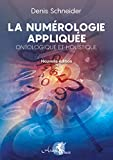 La Numérologie appliquée - Ontologique et Holistique