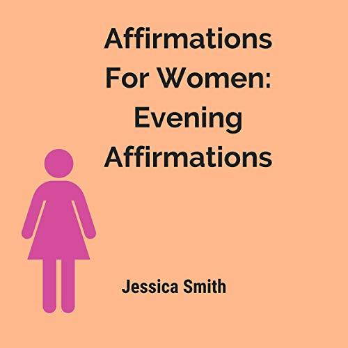 Page de couverture de Affirmations for Women: Evening Affirmations