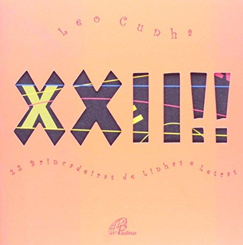 XXII !!! 22 brincadeiras de linhas e letras