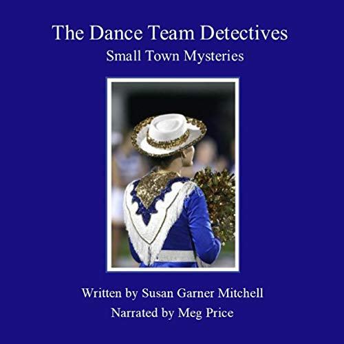 The Dance Team Detectives: Small-Town Mysteries cover art