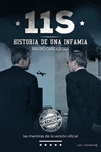 11-S Historia de una infamia: Las mentiras de la «versión oficial» eBook: Cardeñosa, Bruno: Amazon.es: Tienda Kindle