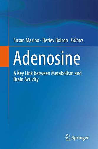 Adenosine: A Key Link between Metabolism and Brain Activity