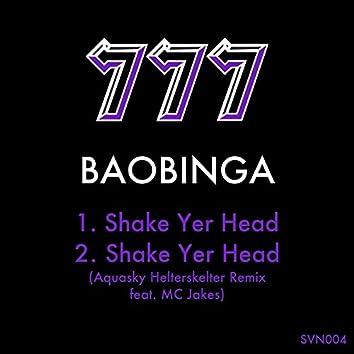 Shake Yer Head