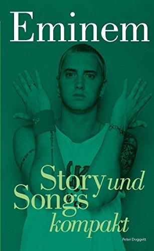 Eminem: Story und Songs kompakt