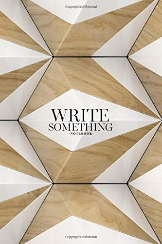Notebook - Write something: Eco wood 3d tiles with white stone notebook, Daily Journal, Composition Book Journal, College Ruled Paper, 6 x 9 inches (100sheets)