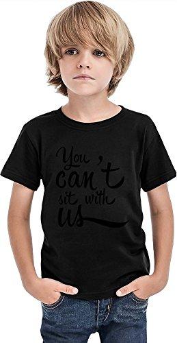 Styleart Camiseta para niños con cita de You Can't Sit With Us, Negro, 2-3 Años