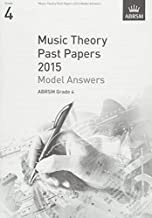 Music Theory Past Papers 2015 Model Answers, Grade 4 (Theory of Music Exam answers (ABRSM)) (2016-01-07)