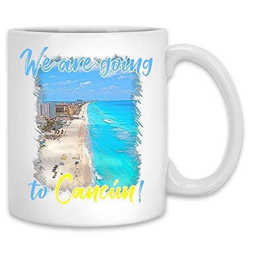 Vamos a cancun taza divertida cerámica blanca 11 oz