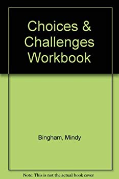 Choices & Challenges Workbook 0911655255 Book Cover