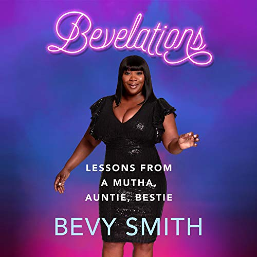 Bevelations Audiobook By Bevy Smith cover art
