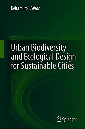 Urban Biodiversity and Ecological Design for Sustainable Citiesの詳細を見る
