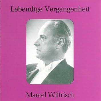 Lebendige Vergangenheit - Marcel Wittrisch