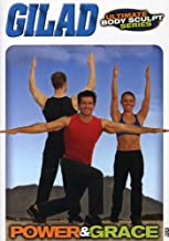 Gilad's Ultimate Body Sculpt Series - Power and Grace