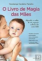 O Livro de Magia das Mães (Portuguese Edition)