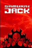 Samurai Jack: Writing Journals With Lined Paper, Diary Gift for Teens Kids Girls Adults, (6'X 9' in, 100 Pages)