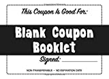 Blank Coupon Booklet: Notebook of DIY Blank Coupon Vouchers, Fillable Template