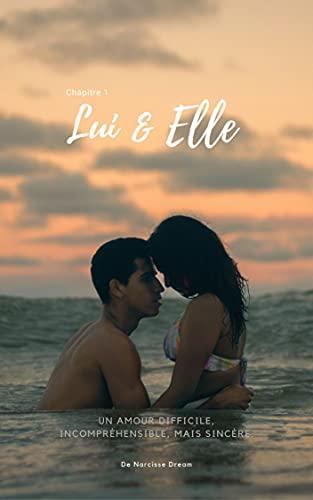 Lui & Elle: Chapitre 1