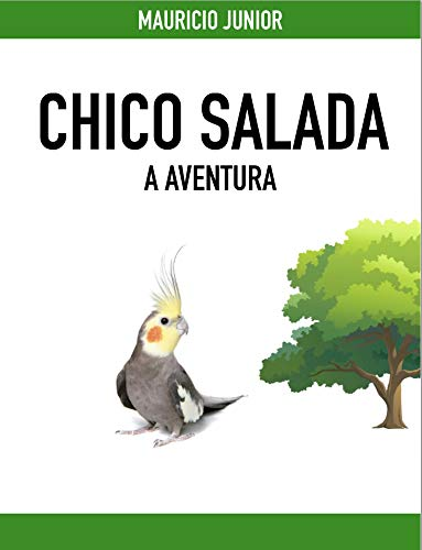 Chico Salada: A aventura