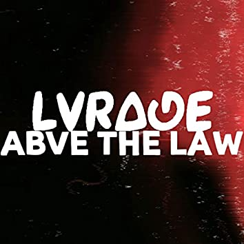 Abve the Law