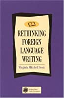 Rethinking Foreign Language Writing