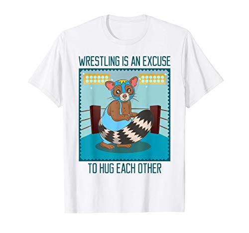 Mapache Lucha Mexicana | Frases Graciosas Camiseta