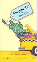 Shopaholic Takes Manhattan by Sophie Kinsella (2002-01-29)