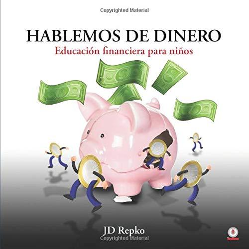 Hablemos del dinero: Educación financiera para niños
