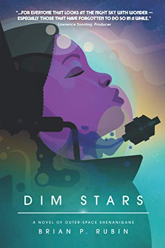 Dim Stars: A Novel of Outer-Space Shenanigans