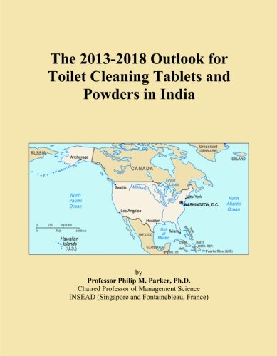 The 2013-2018 Outlook for Toilet Cleaning Tablets and Powders in India