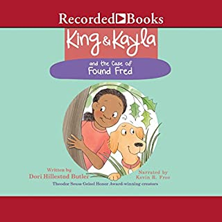 King & Kayla and the Case of Found Fred                   Written by:                                                                                                                                 Dori Hillestad Butler                               Narrated by:                                                                                                                                 Kevin R. Free                      Length: 10 mins     Not rated yet     Overall 0.0