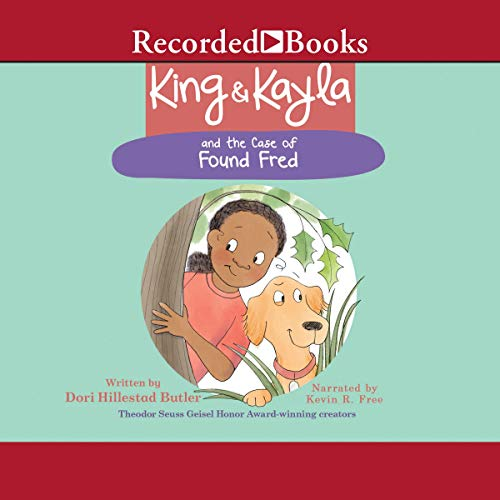 Couverture de King & Kayla and the Case of Found Fred