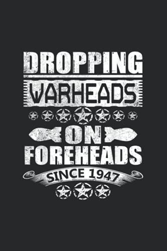 Dropping Warheads on Foreheads Notebook: Notebook Journal