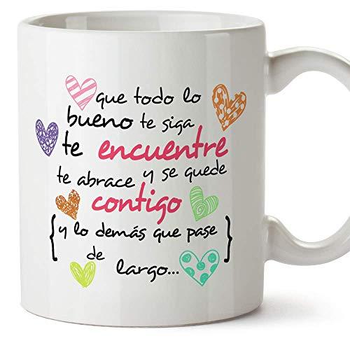 MUGFFINS Taza Original -Que Todo lo Bueno te SIGA te encuentre y te abrace - 350 ml - Tazas con Frases motivacionales